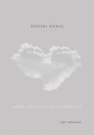 Kærlighed og kulturskyer af Danial Khalil