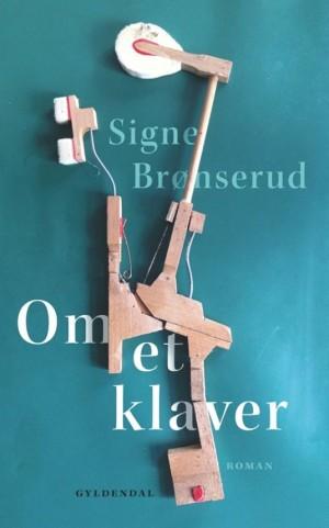 Bogomslag til Om et klaver af Signe Brønserud