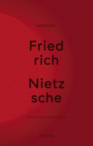 Morgenrøde af Fridrich Nietzsche