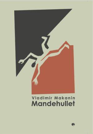 Mandehullet af Vladmimir Makanin